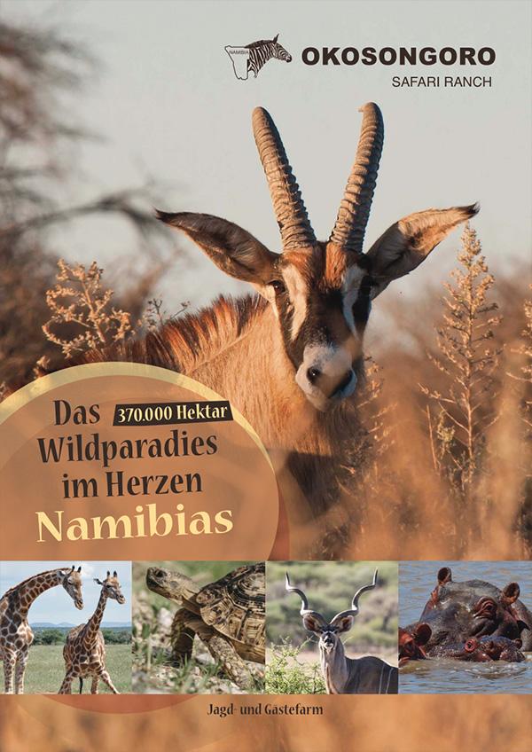 Jagd und Gästefarm Okosongoro Namibia - Broschuere